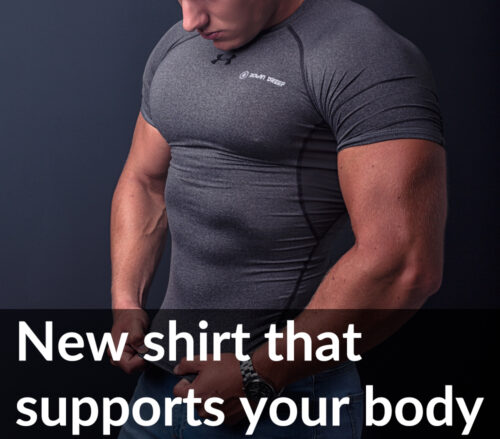 New shirt that supports your body